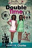 Double Time (Double Dutch Dolls) (Volume 3)