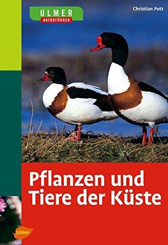 Ulmer Naturführer Pflanzen und Tiere der Küste: Sonderausgabe (Ulmers Naturführer)