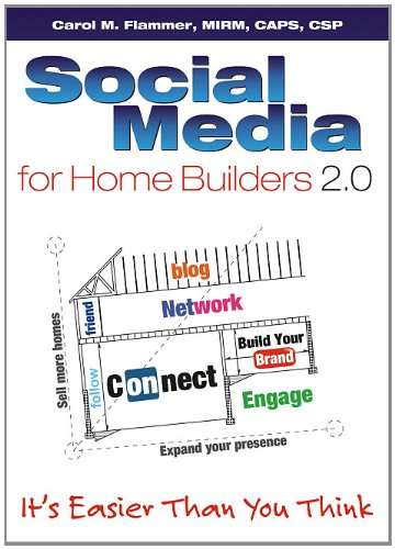 Download Social Media for Home Builders 2.0: It's Easier Than You Think pdf