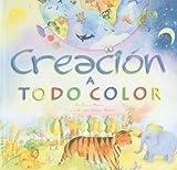 Creación a Todo Color, Lucy Moore, 1602552665