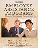 Employee Assistance Programs : Wellness/Enhancement Programming, , 0398078386