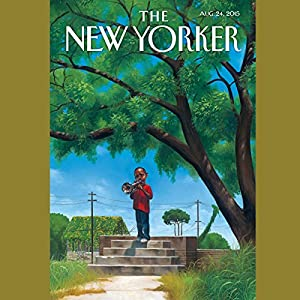 The New Yorker, August 24th 2015 (Elizabeth Kolbert, Malcolm Gladwell, Sarah M. Broom) Periodical