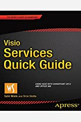 Visio Services Quick Guide: Using Visio with SharePoint 2013 and Office 365 Kindle Edition