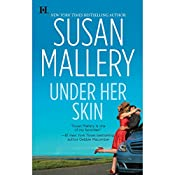 Under Her Skin: Lone Star Sisters, Book 1 | Susan Mallery