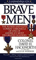 Brave Men: The Blood-and-Guts Combat Chronicle of One of America's Most Decorated Soldiers