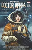 Star Wars: Doctor Aphra Vol. 4 - The Catastrophe Con (Star Wars (Marvel))