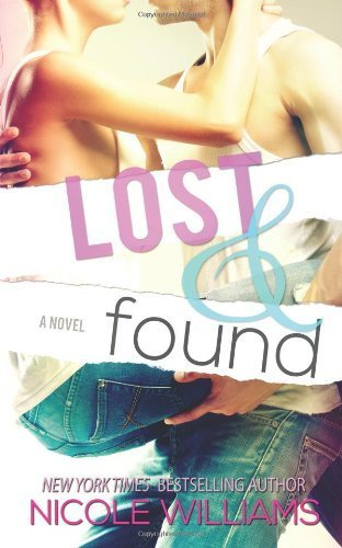Download By Nicole Williams - Lost and Found (2013-05-22) [Paperback] ebook