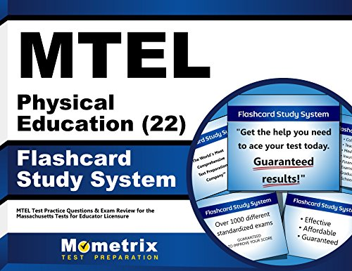 MTEL Physical Education (22) Flashcard Study System: MTEL Test Practice Questions & Exam Review for the Massachusetts Tests for Educator Licensure (Cards)