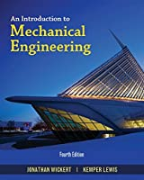 An Introduction to Mechanical Engineering (Activate Learning with these NEW titles from Engineering!)
