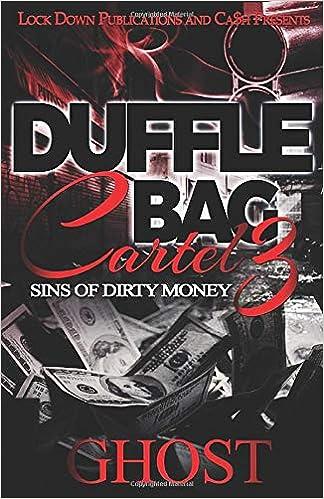 Amazon.com: Duffle Bag Cartel 3: Sins of Dirty Money ...