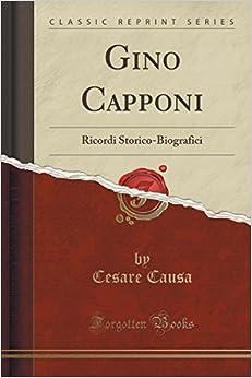 Gino Capponi: Ricordi Storico-Biografici (Classic Reprint)