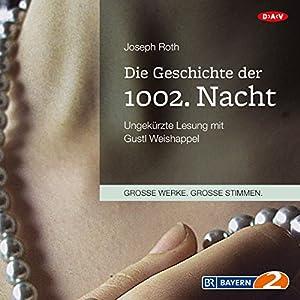 Die Geschichte der 1002. Nacht Hörbuch