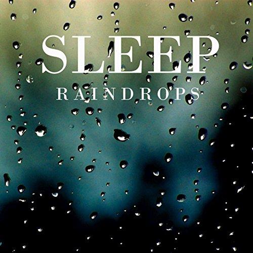 Sleep Raindrops (Part 08)