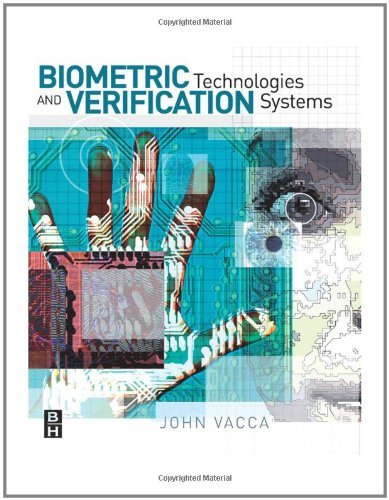 Download Biometric Technologies and Verification Systems Pdf