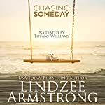 Chasing Someday | Lindzee Armstrong