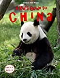 A Kid's Guide to China