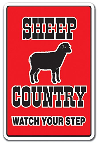 SHEEP COUNTRY Sign farm animals watch your step redneck parking | Indoor/Outdoor | 12