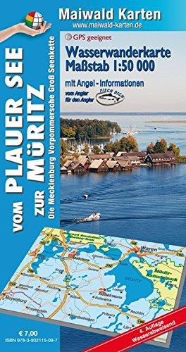 Wasserkarte Plauer See = Wasserwanderkarte vom Plauer See zur Müritz: 1:50.000 - mit ausführlichen Angel-Informationen - wasserabweisend (Wasserwanderkarten - Maßstab 1:50.000 - wasserabweisend)