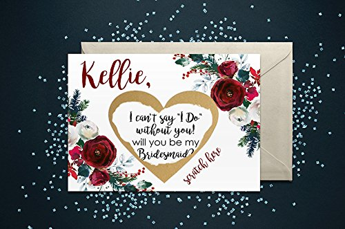 PERSONALIZED Scratch Off Winter Holiday Christmas Holly Burgundy Floral Will you be my: Maid of Honor, Matron of Honor, Bridesmaid Proposal Card with Metallic Envelope. Will you be my bridesmaid? Card