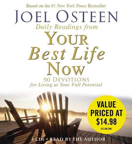 (Daily Readings From Your Best Life Now: 90 Devotions for Living at Your Full Potential)