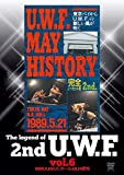 The Legend of 2nd U.W.F. vol.6 1990.5.21N.K.ホール&6.14愛知 [DVD]