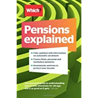 Pensions Explained: A Complete Guide to Saving for Your Retirement (Which? Essential Guides)