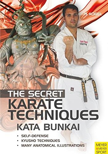 Kata Bunkai: The Secret Karate Techniques