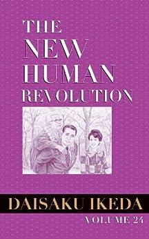 The New Human Revolution, vol. 3 (The New Human Revolution)