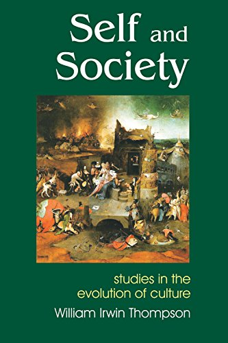 Self and Society: Studies in the Evolution of Cutlture, Second Enlarged Edition (Societas Book 49)