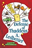 Download The Defense of Thaddeus A. Ledbetter[DEFENSE OF THADDEUS A LEDBETTE][Hardcover] in PDF ePUB Free Online