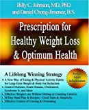 Prescription for Healthy Weight Loss and, Steve Johnson, 1595263918
