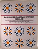 Early American Wall Stencils in Color, Alice B. Fjelstul, 0517682397