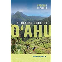 The Hikers Guide to O'ahu: Updated and Expanded