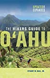 The Hikers Guide to O ahu: Updated and Expanded