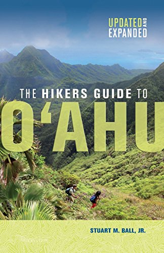 The Hikers Guide to O'ahu: Updated and Expanded (A Latitude 20 Book)