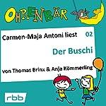 Der Buschi (Ohrenbär 2) | Anja Kömmerling,Thomas Brinx