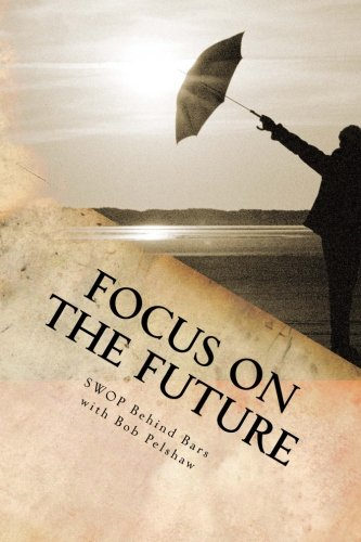 Focus on the Future: Re-Entry Journal & Workbook