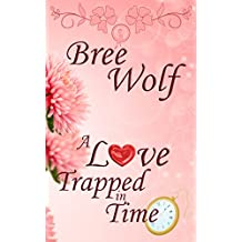 A Love Trapped in Time