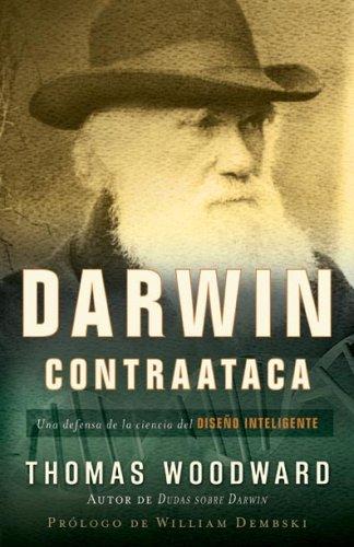 Darwin Contraataca: Amazon.es: Woodward, Thomas: Libros