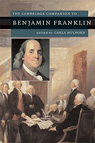 The Cambridge Companion to Benjamin Franklin (Cambridge Companions to American Studies)