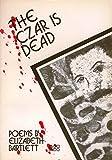 The Czar Is Dead 9780947612221