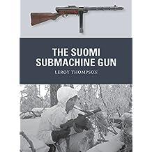 The Suomi Submachine Gun (Weapon Book 54)