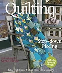 Quilting: Step-down Piecing