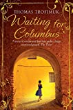 Waiting for Columbus by Thomas Trofimuk front cover