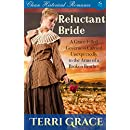 Reluctant Bride: A Grace Filled Governess Carried Unexpectedly to the Arms of a Broken Brother