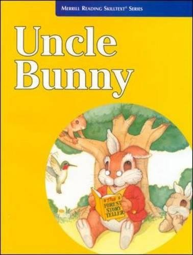 Uncle Bunny (Merrill Reading Skilltext Series)