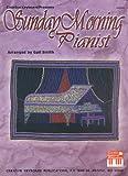 Sunday Morning Pianist, Gail Smith, 0786670789