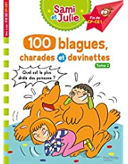 Sami et Julie - 100 blagues, charades et devinettes Tome 2: Tome 2 Finde CP-CE1