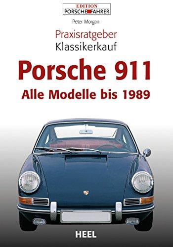 Praxisratgeber Klassikerkauf Porsche 911: Alle Modelle bis 1989 (German Edition) Porsche 993 Cabrio
