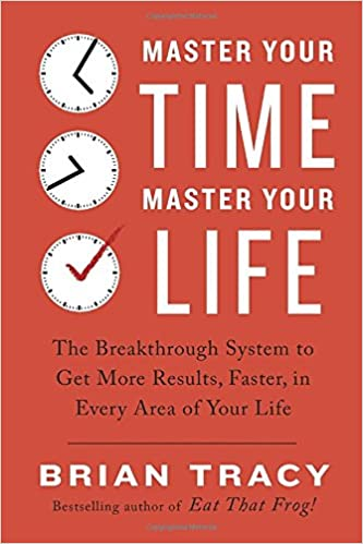 Image result for brian tracy master your time master your life